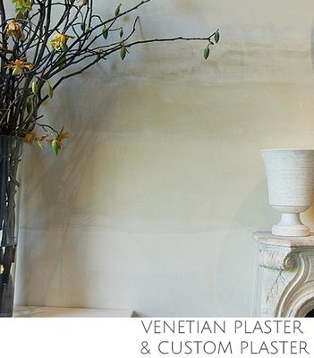 Venetian Plaster and Custom Plaster Finishes